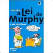A Lei de Murphy e os Médicos