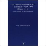 Concepções Políticas do Estado e da Questão Nacional