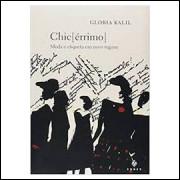 Chic érrimo  - Moda e Etiqueta Em Novo Regime - 5ª Edição