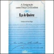 A Emigração Como Força Civilizadora
