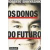 Os Donos do Futuro - 15ª Edição