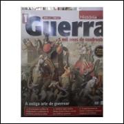 Guerra 5 Mil Anos de Confrontos - a Antiga Arte de Guerrear- Volume 1