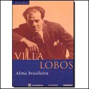 Villa-lobos - Alma Brasileira