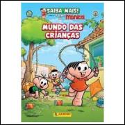 Mundo das Crianças - Turma da Mônica
