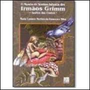 O Mundo de Sonhos Infantis dos Irmãos Grimm