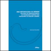 Uma Metodologia de Design Aplicada ao Desenvolvimento
