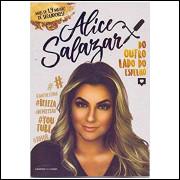 Alice Salazar - do Outro Lado do Espelho