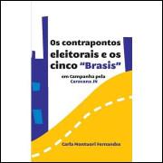Os Contrapontos Eleitorais e os Cinco Brasis