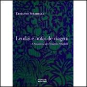 Lendas e Notas de Viagem - A Amazônia de Ermanno Stradelli