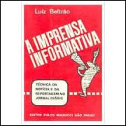 A Imprensa Informativa - Vol. 1