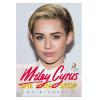Miley Cyrus - She Cant Stop - uma Biografia