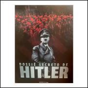 Dossiê Secreto de Hitler Box - Volume 1 e 2