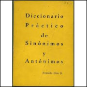 Diccionario Practico de Sinonimos y Antonimos