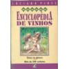 Enciclopédia de Vinhos - Única no Gênero - Mais de 500 Verbetes