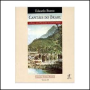 Capitães do Brasil: a Saga dos Primeiros Colonizadores - Volume III