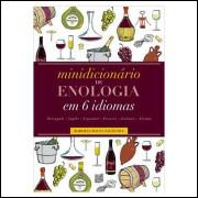 Minidicionário de Enologia Em 6 Idiomas