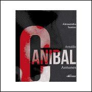 Arnaldo Canibal Antunes