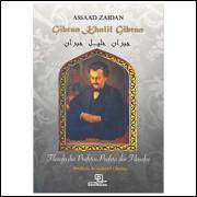 Gibran Khalil Filósofo dos Profetas, Profeta dos Filósofos