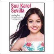 Sou Karol Sevilla - Meus Sonhos, Minhas Loucurinhas