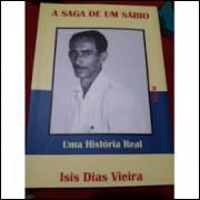 A Saga de um Sábio - uma História Real