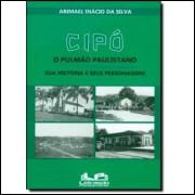 Cipó - o Pulmão Paulistano - Sua História e Seus Personagens