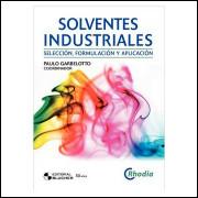 Solventes Industriales - Selección, Formulación y Aplicación