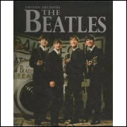 Unseen Archives - the Beatles