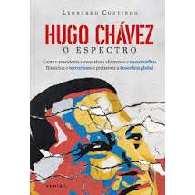 Hugo Chávez - o Espectro - 1ª Edição
