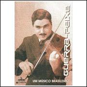 Guerra Peixe - um Músico Brasileiro