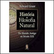 História da Filosofia Natural - do Mundo Antigo ao Século XIX