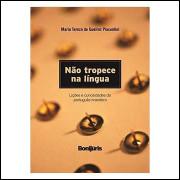 Não Tropece na Língua - Brochura