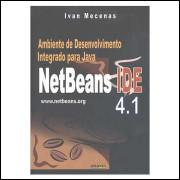 Ambiente de Desenvolvimento Integrado para Java - Netbeans Ide 4. 1