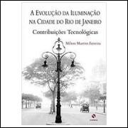 A Evolução da Iluminação na Cidade do Rio de Janeiro