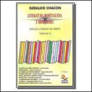 Literatura Portuguesa e Brasileira - Análise e Resumo de Obras Vol 4