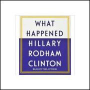 What Happened Hillary Rodham Clinton - 14 Cds