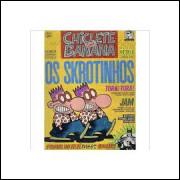 Revista Chiclete Com Banana - os Skrotinhos - Edição Histórica Nº 20