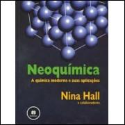Neoquímica - a Química Moderna e Suas Aplicações