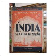Índia Sua Vida de Nação - História Contemporânea 1