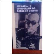 Memória e Iconografia de Bandeira Tribuzi