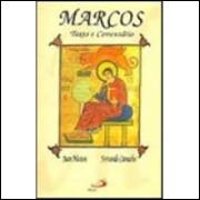 Marcos - Texto e Comentário