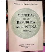 Monedas de La Republica Argentina - Desde 1813 a Nuestros Dias