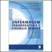 Enfermagem Perioperatória e Cirurgia Segura