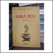 Rubia Bolí - Novela - Autografado