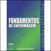 Fundamentos de Enfermagem - 2 Volumes - 6ª Edição