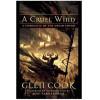 A Cruel Wind - a Chronicle of the Dread Empire