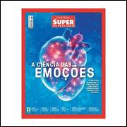 Revista Coletânea Super Interessante Nº 396 - a Ciência das Emoções
