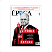 A Vitória de Fachin - Revista Época Nº 992