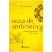 Iscas de Ambrosia