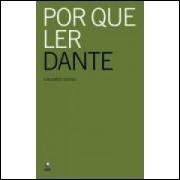 Por Que Ler Dante