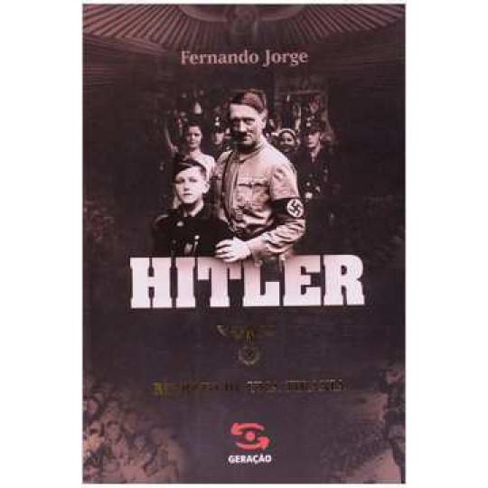 Hitler - Retrato de uma Tirania